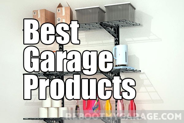 Best Recommended Garage Products