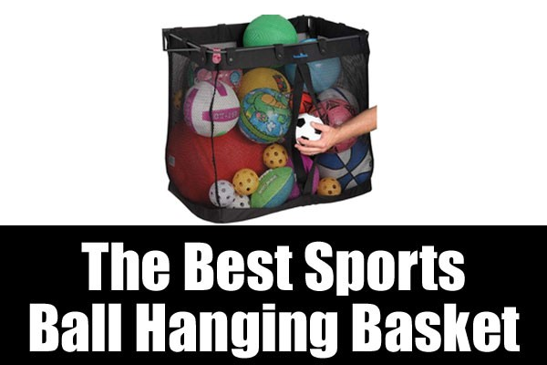 The Best Sports Ball Hanging Basket