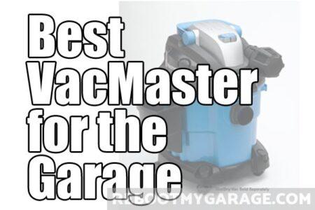 Best VacMaster (VWM510) for the Garage
