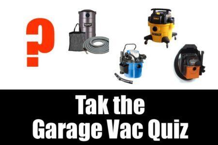 Take the garage vac quiz