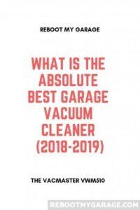 Absolute best garage vacuum cleaner