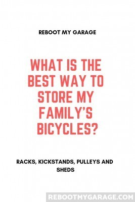What is the best way to store my family's bicycles?
