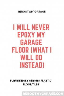 Never epoxy my garage