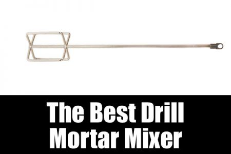 The best drill mortar mixer
