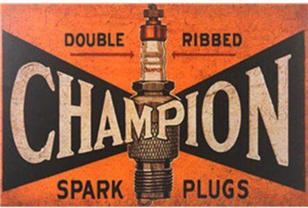 Champion Spark Plugs Sign