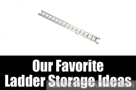 Favorite ladder storage ideas