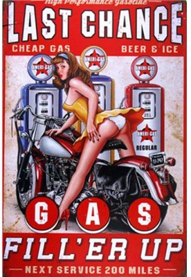 """Last Chance Gas, Fill'er Up, Cheap Gas Beer and Ice, Next service 200 miles"" sign"