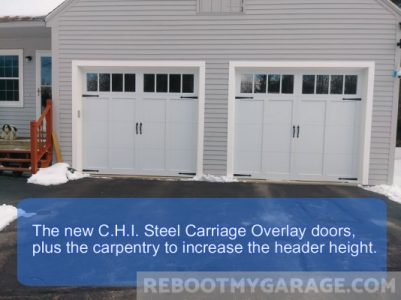 Our new garage doors are taller than the composite doors we removed. We had the garage company add heigh to the garage door openeings.